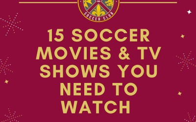 15 Soccer Movies & TV Programs you need to watch